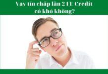 Hướng dẫn làm thủ tục vay tín chấp lần 2 tại FE Credit