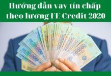 Hướng dẫn vay tín chấp theo lương FE Credit 2020