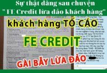 FE Credit lừa đảo khách hàng? Sự thật đằng sau thế nào?