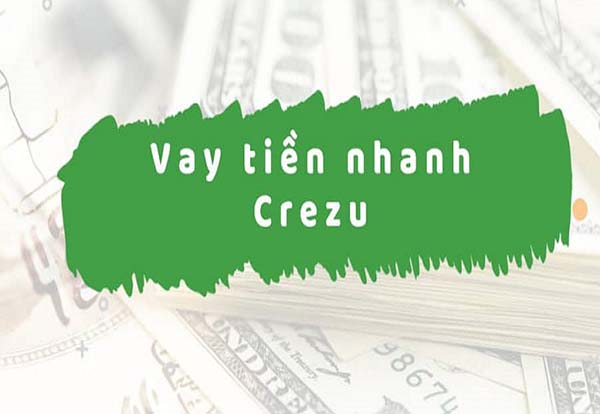 Vay tiền online tại Crezu