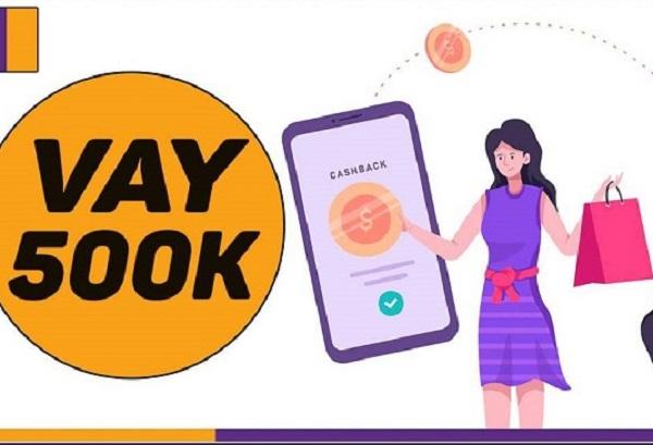 Vay tiền Online 500K là gì?