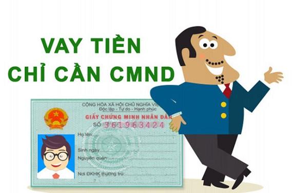 Vay theo CMND là gì?