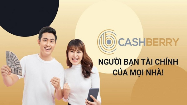 Vay tiền Online CashBerry là gì?