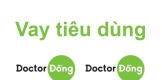 Vay tiền Doctor Đồng là gì? Có nên vay tiền Doctor Đồng không?