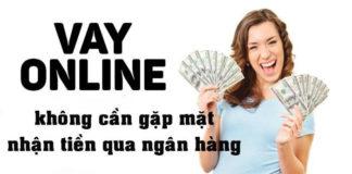 Cách vay tiền online không cần gặp mặt chuyển tiền qua ngân hàng