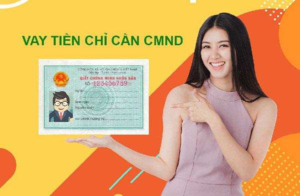 Vay tiền nhanh bằng CMND là gì?