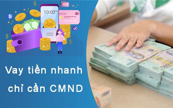 Ở đâu cho vay tiền gấp bằng CMND tại Bình Dương?