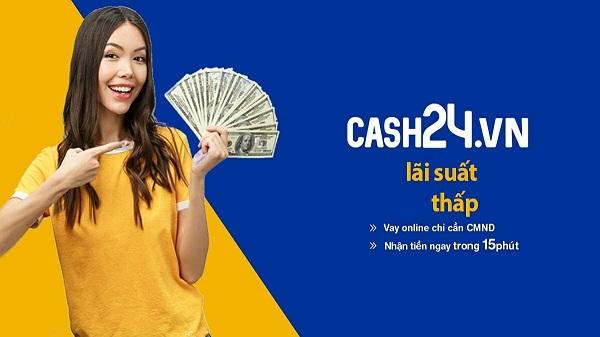 Vay tiền nhanh trên Cash24