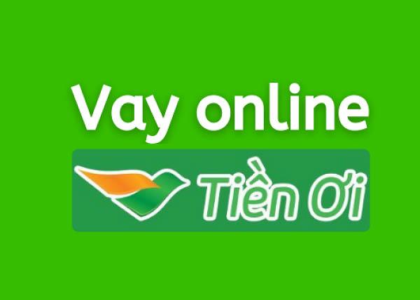 Vay tiền Online Tiền Ơi là gì?