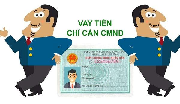 Vay tiền Yên Bái chỉ với CMND là gì?