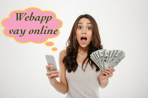 Vay tiền qua Webapp sở hữu nhiều ưu điểm
