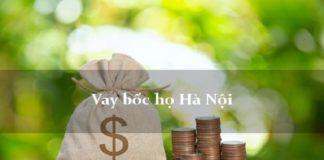 Vay bốc họ ở đâu uy tín, lãi thấp tại Hà Nội
